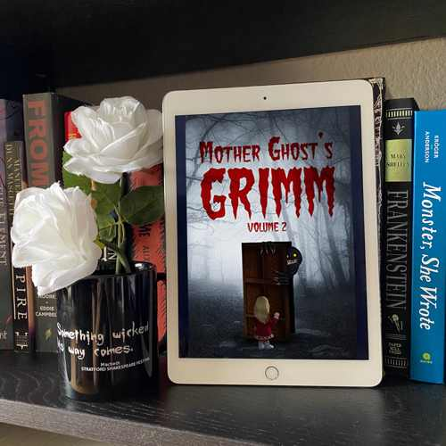 Mother Ghost's Grimm Volume 2 now on sale!